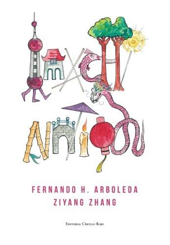 imaCHINAtion por Fernando H. Arboleda