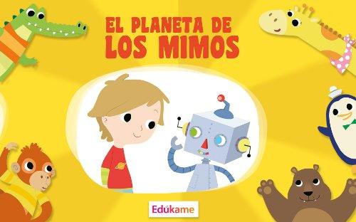el-planeta-de-los-mimos-un-regalo-para-nios-y-nias-de-2-a-9-aos-spanish-edition