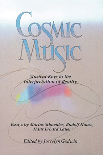 Cosmic Music: Musical Keys to the Interpretation of Reality