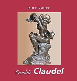 Camille Claudel par [Souter, Janet]