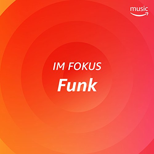 Im Fokus: Funk (Brothers Cherry Johnson)