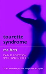 Tourette Syndrome: The Facts