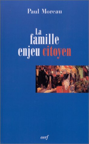 La Famille, enjeu citoyen