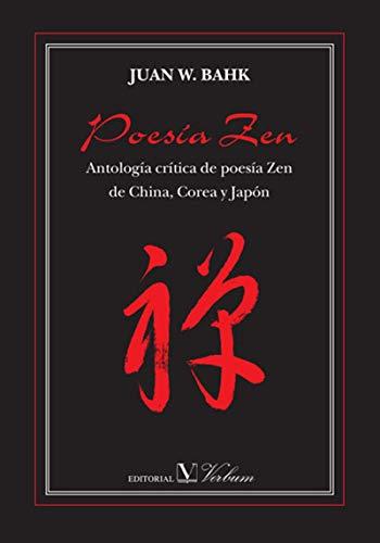 Poesía Zen eBook: Juan W Bahk: Amazon.es: Tienda Kindle