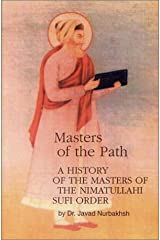 Masters of the Path: History of the Masters of the Nimatullahi Sufi Order Paperback