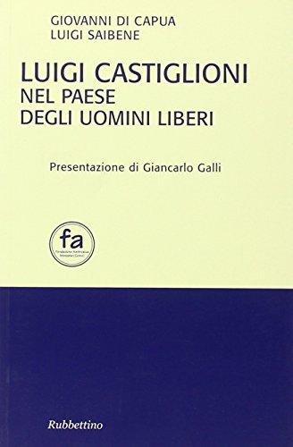 Luigi Castiglioni nel paese degli uomini liberi