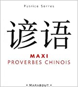 Maxi proverbes chinois