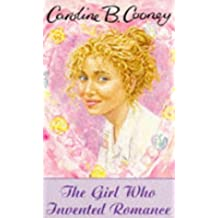 The Girl Who Invented Romance (Teens)