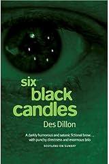 Six Black Candles Paperback