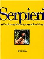 Drunaa, l'intégrale, tome 2 - Carnivora - Mandragora - Aphrodisia de Paolo Eleuteri Serpieri