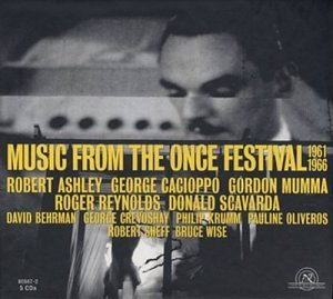 Music From the ONCE Festival 1961-1966