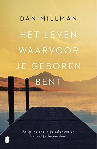 Het leven waarvoor je geboren bent (Dutch Edition)