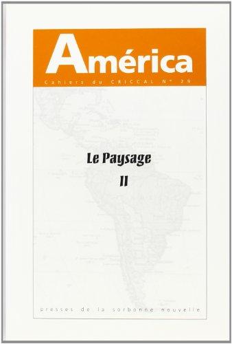 America nø29 : le paysage tome II par Christian Giudicelli
