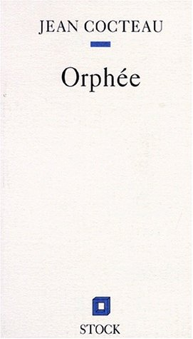 Orphée : Tragédie en un acte et un intervalle
