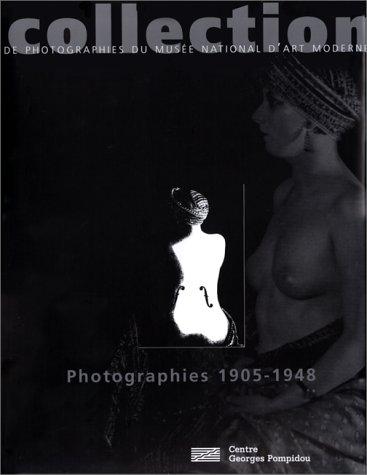 Collection de photographies du Musée national d'art moderne, Photographies 1905-1948