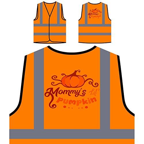 Mommys Lil Kürbis 1 Personalisierte High Visibility Orange Sicherheitsjacke Weste t203vo