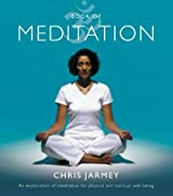 Book of Meditation: An Exploration of Meditation for Physical and Spiritual Well-being