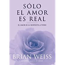 Solo El Amor Es Real / Messages from the Masters (Excerpts): El Amor es la Repuesta a Todo / Tapping into the Power of Love