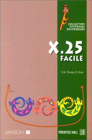 X 25 facile