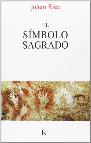 El Símbolo Sagrado (Sabiduría perenne) por Julien Ries