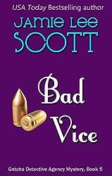 Bad Vice: Gotcha Detective Agency Mystery #5 (English Edition)