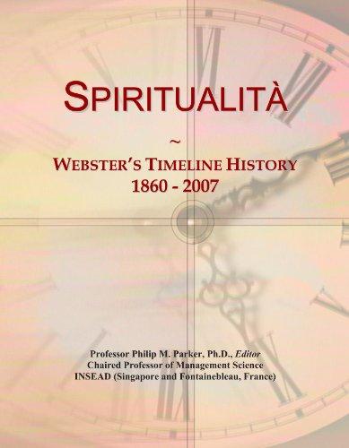 Spiritualita: Webster's Timeline History, 1860 - 2007