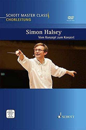 Schott Master Class Chorleitung: Vom Konzept zum Konzert. Ausgabe mit DVD.