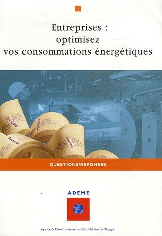 Entreprises : optimisez vos consommations énergétiques
