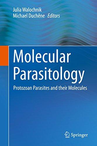 Molecular Parasitology: Protozoan Parasites And Their Molecules por Julia Walochnik