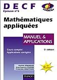 DECF, numéro 5 - Mathématiques appliquées : Manuel et applications