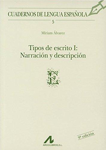 Tipos de escrito I: narración y descripción (E) (Cuadernos de lengua española)