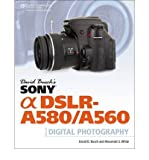[DAVID BUSCH'S SONY ALPHA DSLR-A580/A560 GUIDE TO DIGITAL PHOTOGRAPHY] by (Author)White, Alexander S. on Oct-07-11
