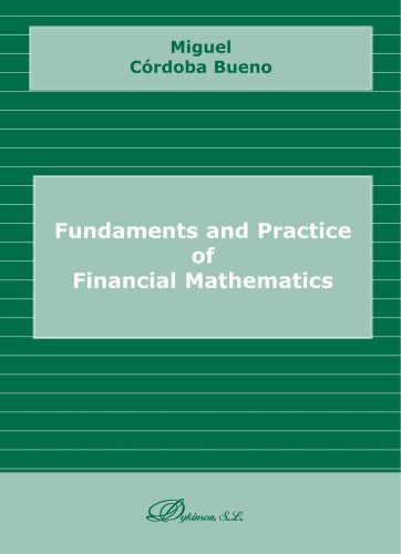 Fundaments and Practice of Financial Mathematics por Unknown Author