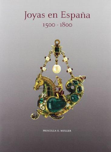 Joyas En España 1500-1800