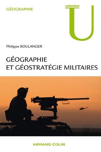 Lire en ligne Géographie et géostratégie militaires (Collection U) pdf, epub