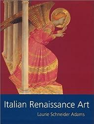 Italian Renaissance Art (Icon Editions) by Laurie Schneider Adams (2001-03-06)