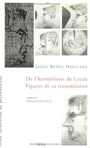 De l'Hermétisme de Lacan...
