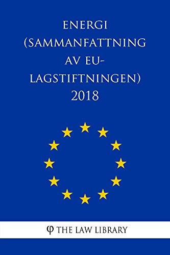 Energi (Sammanfattning av EU-lagstiftningen) 2018 (Swedish Edition)