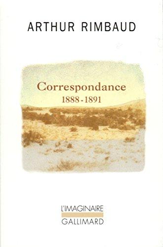 Correspondance: (1888-1891) par Arthur Rimbaud