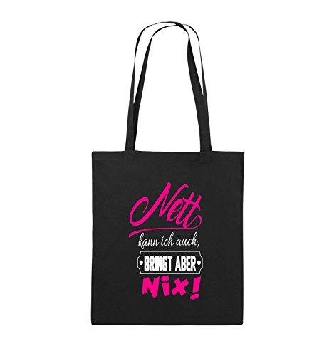Comedy Bags - Nett kann ich auch bringt aber nix! - Jutebeutel - lange Henkel - 38x42cm - Farbe: Schwarz / Weiss-Pink Schwarz / Weiss-Pink