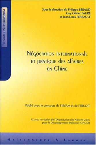Négociation internationale et pratique des affaires en Chine