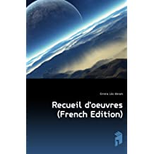 Recueil d'oeuvres (French Edition)