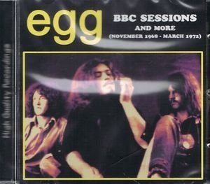 BBC Sessions And More (November 1968 - March 1972) by Egg (2015-08-03)