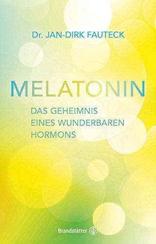 Melatonin: Das Geheimnis eines wunderbaren Hormons