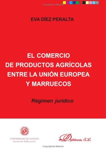 El Comercio De Productos Agrícolas Entre La Ue Y Marruecos