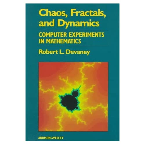 Chaos, Fractals and Dynamics: Computer Experiments in Mathematics by Robert L. Devaney (1980-01-04)