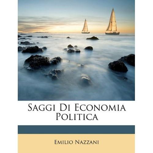 Saggi Di Economia Politica