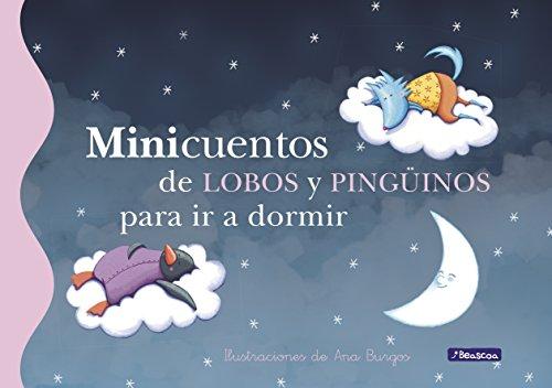 Minicuentos de lobos y pingüinos para  ir a dormir por Ana Burgos