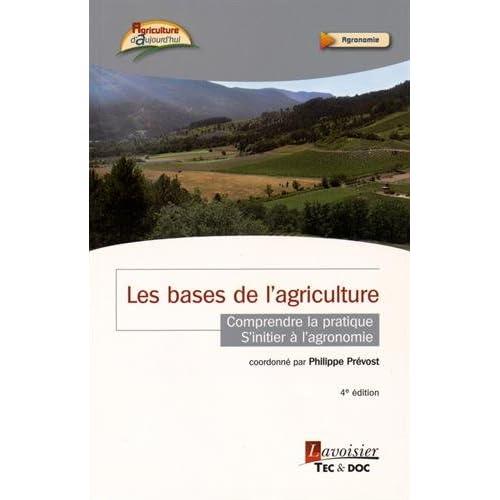 Les bases de l'agriculture : Comprendre la pratique, s'initier à l'agronomie