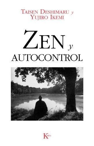 Zen Y Autocontrol (Sabiduría Perenne) por Taisen Deshimaru